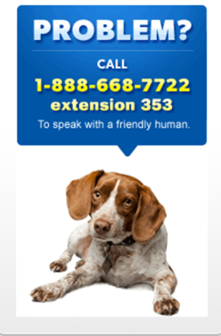Problem? Call 1-888-668-7722 extension 321 to speak with friendly human.